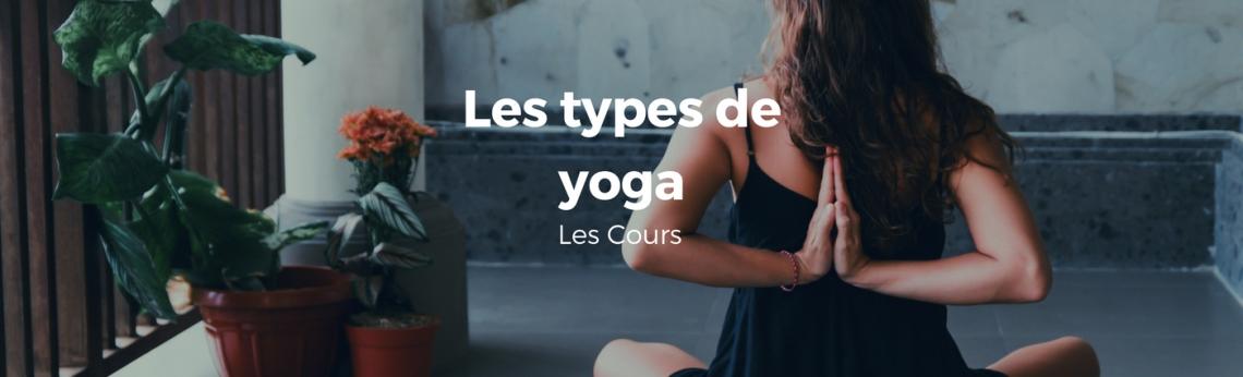 Les types de yoga